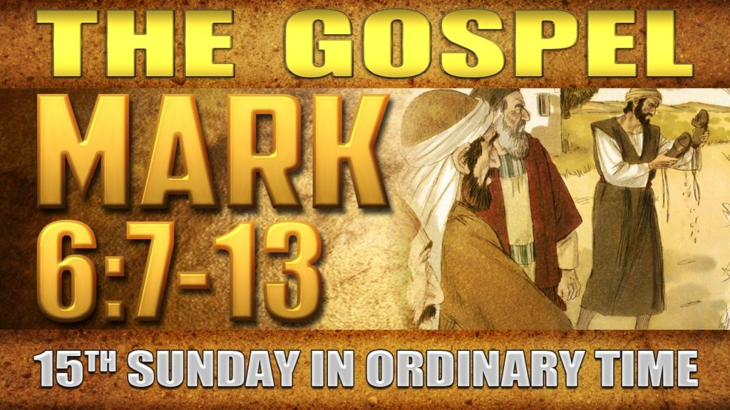 Mark 7-13 15th Sunday of Ordinary Time